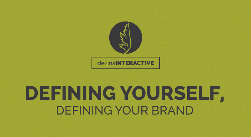 Defining Yourself, Defining Your Brand