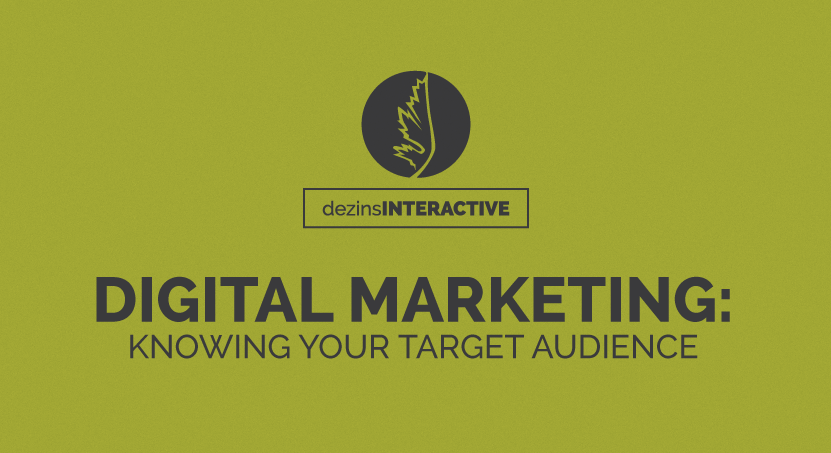 Digital Marketing: Knowing Your Target Audience