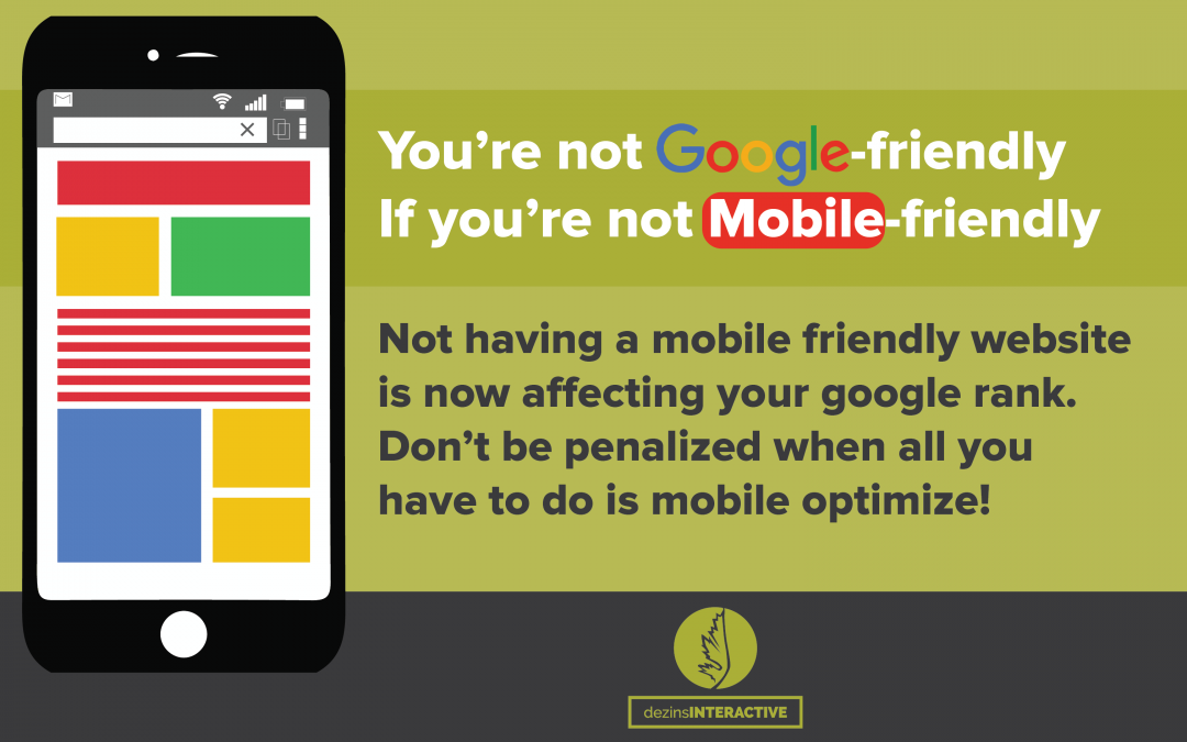 Google Is Now Penalizing Websites That Are Not Mobile Friendly