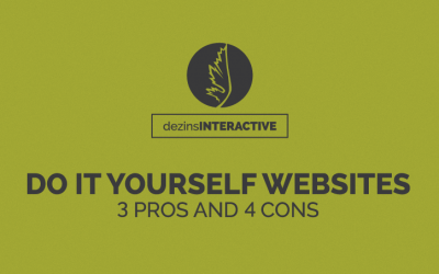 Do It Yourself Websites – 3 Pros and 4 Cons