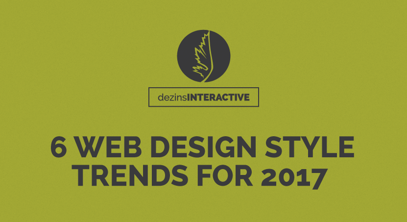 6 Web Design Style Predictions for 2017