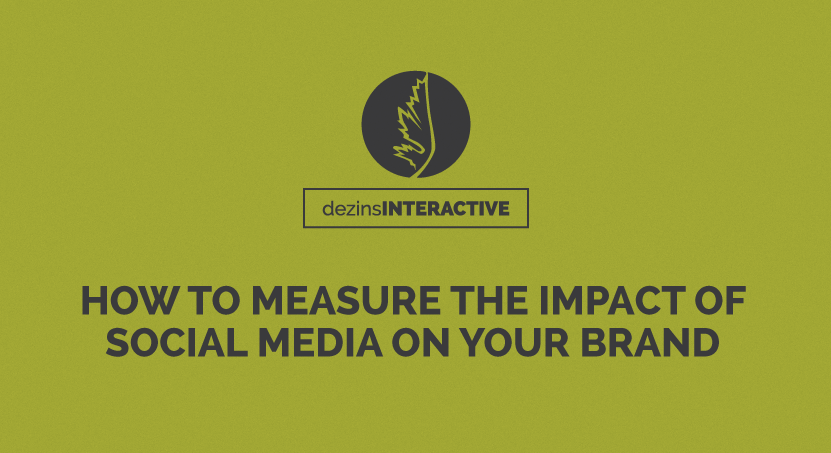 How to Measure the Impact of Social Media on Your Brand