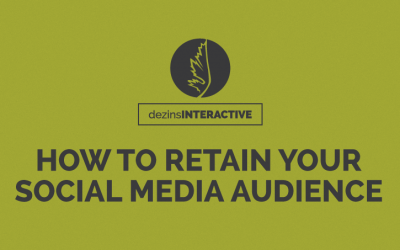 How To Retain Your Social Media Audience