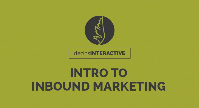 Intro to Inbound Marketing