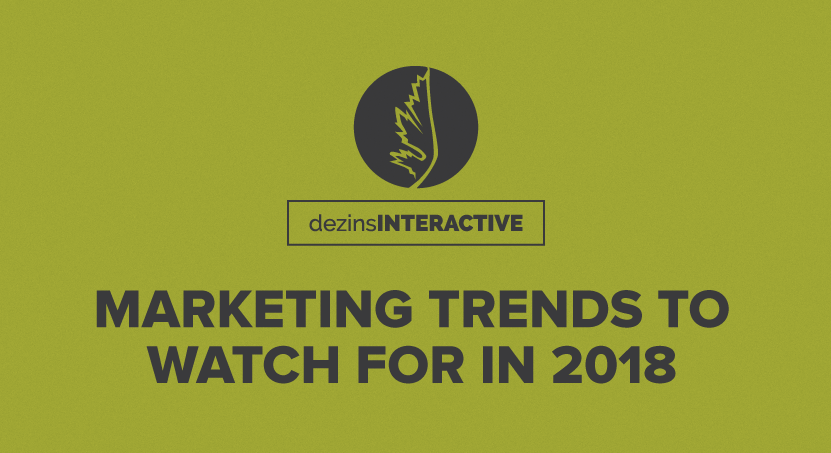 Marketing Trends to Watch for in 2018