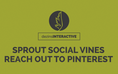 Sprout Social Vines Reach Out to Pinterest