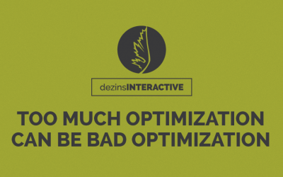 Too Much Optimization Can Be Bad Optimization