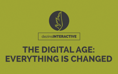 The Digital Age: Everything is Changed
