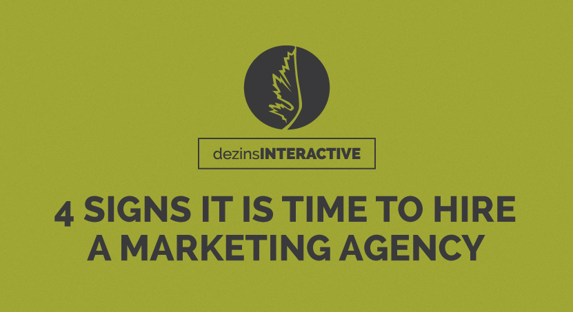 4 Signs it is Time to Hire a Marketing Agency