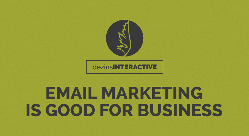 Email Marketing is Good for Business