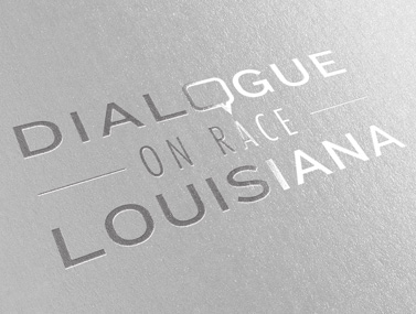 Dialogue on Race Louisiana