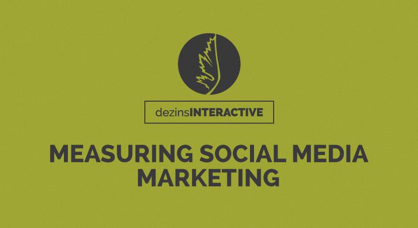 Measuring Social Media Marketing