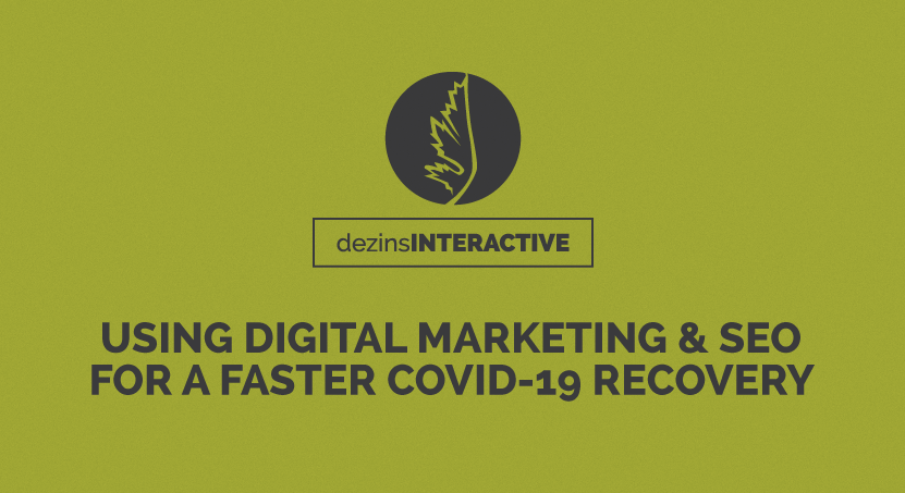Using Digital Marketing & SEO for a Faster COVID-19 Recovery